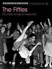 The Fifties: 23 Classic Songs for Keyboard by Faber Music Ltd (Paperback, 2007)