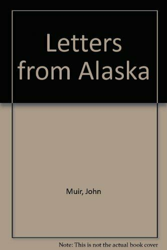 Letters From Alaska  A North Coast Book