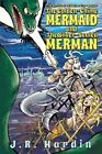The Golden-Chime Mermaid and the Silver-Scaled Merman by J R Hardin (Paperback / softback, 2014)