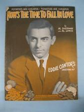 Now The Time To Fall In Love Sheet Music Vintage 1931 Eddie Cantor Al Lewis (O)