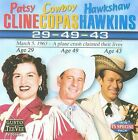 29-49-43 by Patsy Cline/Cowboy Copas/Hawkshaw Hawkins (CD, Sep-2008, Gusto Records)