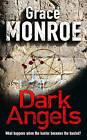 Dark Angels by Grace Monroe (Paperback, 2007)
