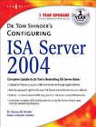 Dr. Tom Shinder's Configuring ISA Server 2004 by Debra Littlejohn Shinder, Thomas W. Shinder (Paperback, 2004)