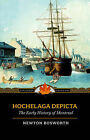 Hochelaga Depicta: Or the Early History of Montreal by Applewood Books (Paperback / softback, 2006)