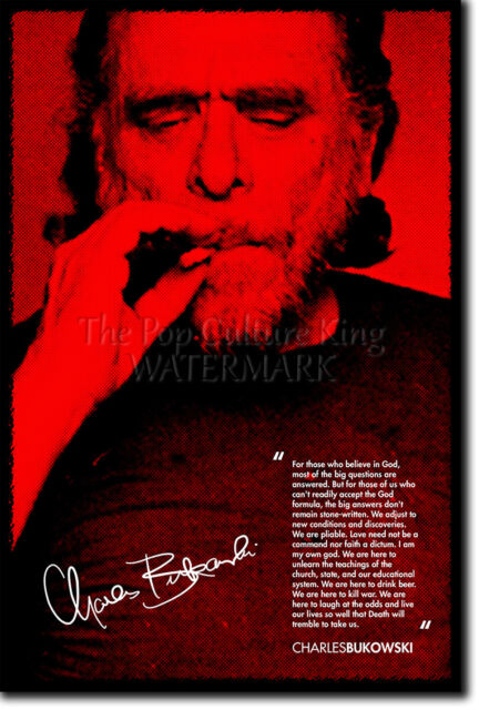 CHARLES BUKOWSKI ART PRINT 2 PHOTO POSTER GIFT QUOTE
