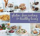 Gluten-Free Cooking for Healthy Living by Einat Mazor (Hardback, 2013)