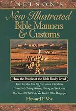 Nelson's New Illustrated Bible Manners And Customs How The People Of The Bible..