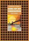 Hanna auf der Sonnenbrücke von Heidelinde Helene Weber (2016, Taschenbuch)