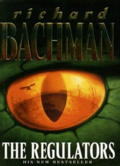The Regulators By  Richard Bachman. 9780340671771