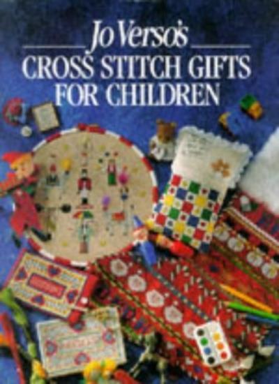 Jo Verso's Cross Stitch Gifts for Children,Jo Verso