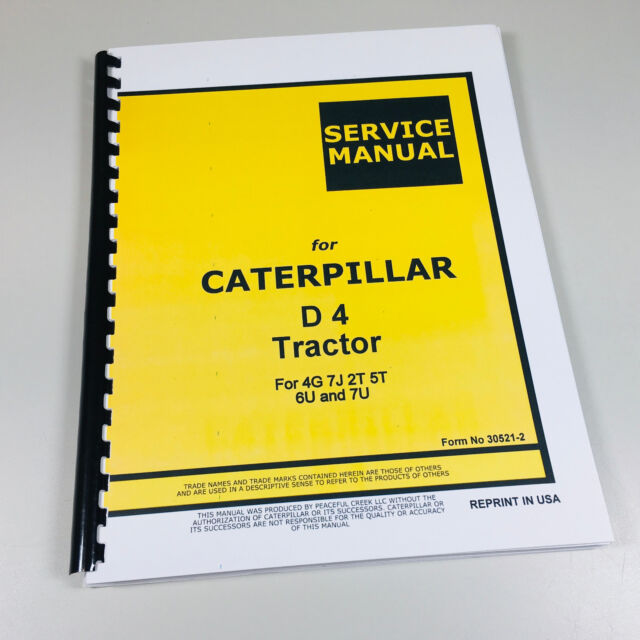 CAT CATERPILLAR D4 CRAWLER TRACTOR DOZER SERVICE REPAIR MANUAL 4G 7J 2T 5T  6U 7U