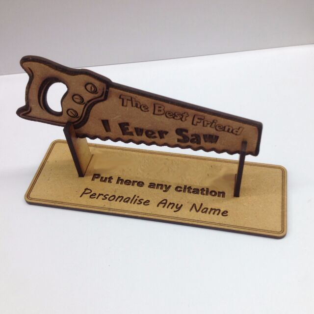 Personalised Best Friend I Ever Saw Engraved Wooden Craft Birthday Gift MDF