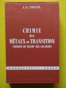 Leslie-E-Orgel-Chimie-des-Metaux-de-Transition-Editions-Dunod-1964