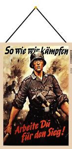Wehrmacht So wie wir kämpfen Schild mit Kordel Tin Sign 20 x 30 cm FA0164-K