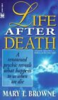 Life After Death by T Mary Browne 9780804113861 Paperback 1995