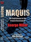 Maquis: An Englishman in the French Resistance by George Millar (Paperback, 2013)
