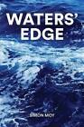 Waters' Edge by Simon Moy (Hardback, 2016)