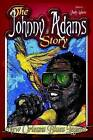 The Johnny Adams Story, New Orleans Famous Blues Legend by Judy Adams (Paperback, 2008)