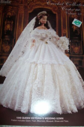 1840 QUEEN VICTORIA WEDDING GOWN CROCHET PATTERN 1997 PARADISE PUBLICATIONS