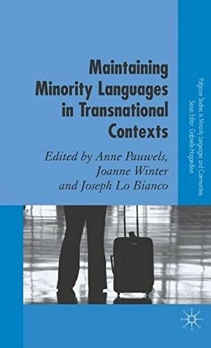 New, Maintaining Minority Languages in Transnational Contexts: Australian and Eu