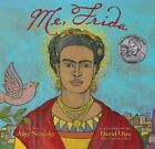 Me, Frida by Amy Novesky (Paperback, 2015)
