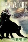 The Companions: The Sundering, Book I by R. A. Salvatore (Hardback, 2013)