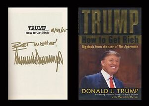 DONALD TRUMP Autographed Signed Book How To Get Rich US ...