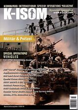 K-ISOM Spezialausgabe 1/2016 Militär und Polizei Special Operations Vehicles NEU
