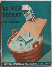 LA SODA SOLVAY PUBBLICITA DEPLIANT PUBBLICITARIO CASA PULIZIA ANNI '30 SAPONE