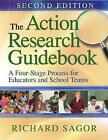 The Action Research Guidebook: A Four-Stage Process for Educators and School Teams by Richard D. Sagor (Paperback, 2011)