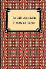 The Wild Ass's Skin by Balzac, Honore de