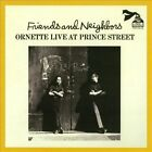 Friends and Neighbors: Live at Prince Street by Ornette Coleman (CD, Jul-2013, BGP (Beat Goes Public))