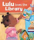 Lulu Loves the Library by Rosalind Beardshaw, Anna McQuinn (Board book, 2009)