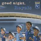 Good Night, Royals by Brad Epstein (Board book, 2015)