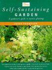 The Self-sustaining Garden by Peter Thompson (Paperback, 1997)