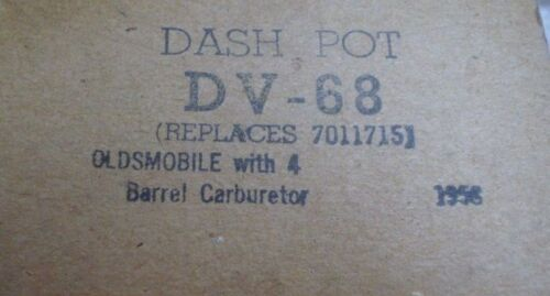 NOS New old stock DV-68 DASH POT OLDSMOBILE 1958 4 BBL Replaces 70117151