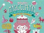 Uncle John's Magic Cupcake: 36 Tear-Off Placemats for Kids Only! by Bathroom Reader's Hysterical Society (Paperback / softback, 2014)