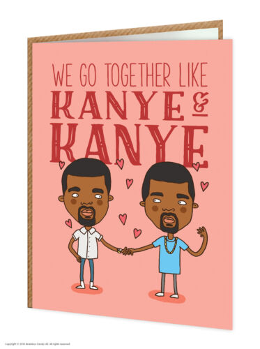 "BrainBox Candy gracioso /""Kanye /& Kanye /'Cumpleaños Tarjetas de felicitación humor Cheeky Broma"