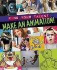 Make an Animation! by Sarah Levete (Paperback, 2014)