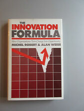 The Innovation :Formula How to Turn Change into Opportunity by Weiss & Robert HC