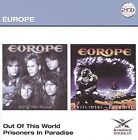 Out of This World/Prisoners in Paradise by Europe (CD, Nov-2009, 2 Discs, Iron Bird Records)