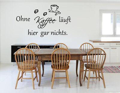 Wandtattoo Kuche W2211 Ohne Kaffee Lauft Hier Gar Nichts Wandaufkleber Spruch Ebay