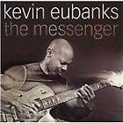 Kevin Eubanks - Messenger (2012)