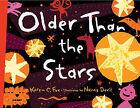 Older Than the Stars by Nancy Davis, Karen Fox (Hardback, 2010)