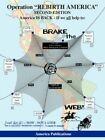 """Operation """"rebirth America"""" Second Edition Brake The Web by America Publica"""
