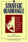 Strategic Quadrangle: Russia, China, Japan and the U.S.in East Asia by Michael Mandelbaum (Paperback, 1995)