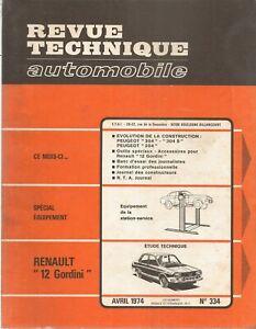 REVUE-TECHNIQUE-AUTOMOBILE-334-RTA-1974-RENAULT-12-GORDINI-PEUGEOT-204-304-304-S