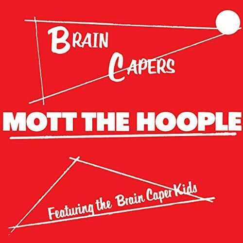 Mott The Hoople-Brain Capers VINYL NEW
