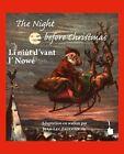 The Night before Christmas. Edition bilingue: anglais et wallon von Clement Clarke Moore (2012, Gebundene Ausgabe)