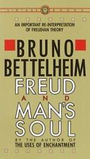 Freud and Man's Soul : An Important Re-Interpretation of Freudian Theory by Bruno Bettelheim (1983, Paperback)